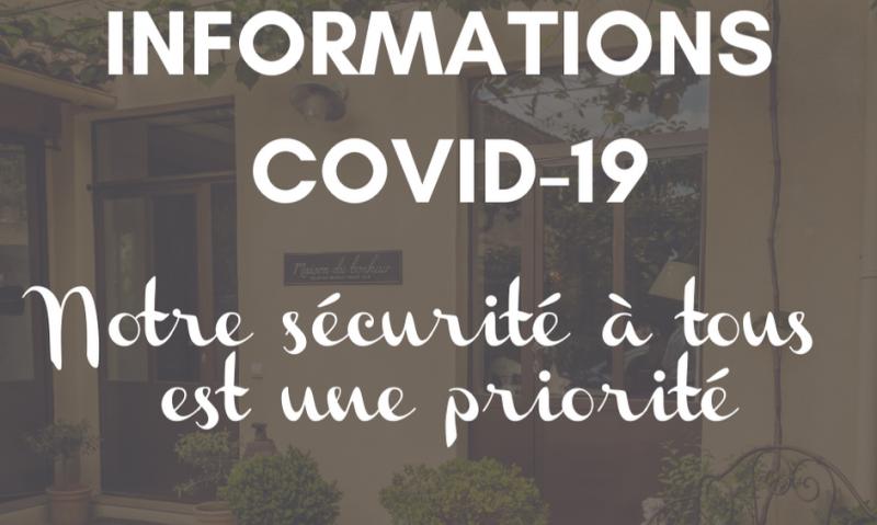 Informations Covid-19  Notre sécurité à tous est notre priorité
